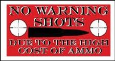 Bumper Sticker No Warning