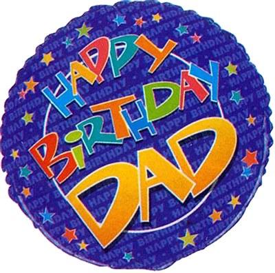 Happy Birthday Dad Round Foil Balloon