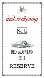 ded reckoning No.12 Red Mountain Reserve 2013