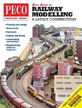 Your Guide to Railway Modelling & Layout Construction - PM200