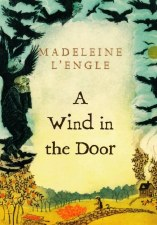 A Wind In The Door Book 2 Time Quintet Madeline L Engle