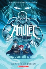 Amulet Book 6 Escape From Lucien