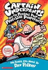Captain Underpants Novel 4 The Perilous Plot Of Prof Poopypants