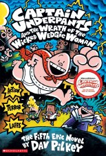 Captain Underpants Novel 5 The Wrath Of The Wicked Wedgie Woman