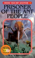 Choose Your Own Adventure #10 Prisoner Of The Ant People