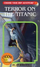 Choose Your Own Adventure #24 Terror On The Titanic
