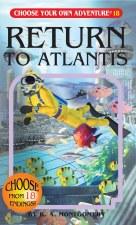 Choose Your Own Adventure #18 Return To Atlantis