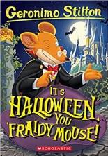 Geronimo Stilton Its Halloween You Fraidy Mouse