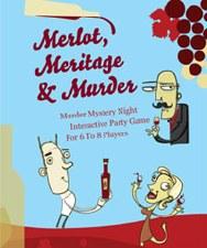 Murder Mystery Merlot, Meritage & Murder