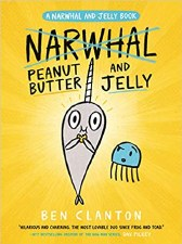 A Narwhal And Jelly Book 3 Peanut Butter And Jelly