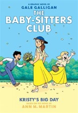 The Baby-sitters Club Vol 6 Kristys Big Day