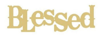 """Blessed Word MDF Cut Out- 12"""""""