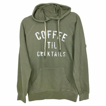 Coffee Til Cockails Olive Hoodie- Small