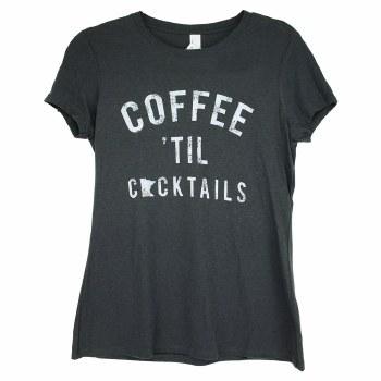 Coffee Til Cocktails Dark Gray Tee- Small