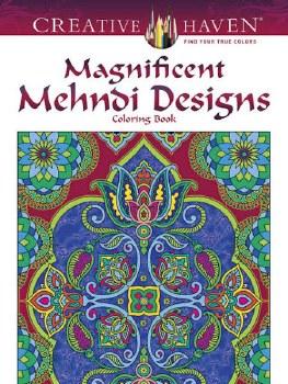 Creative Haven Adult Coloring Book- Magnificent Mehndi Designs