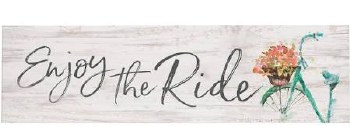 Skinny & Small Wood Sign- Enjoy the Ride
