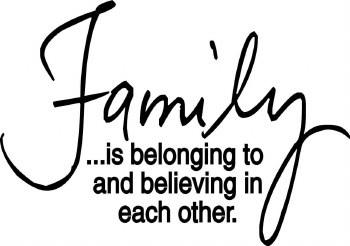 """Family Is Belonging to and Believing..."" Vinyl"