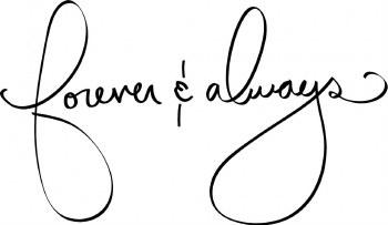 """""""Forever & Always"""" Vinyl"""