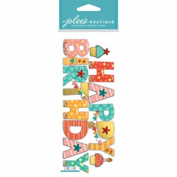 Jolee's Birthday Dimensional Title Stickers- Happy Birthday