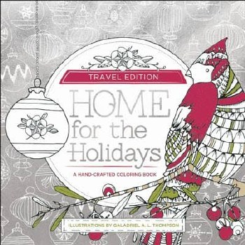 Adult Coloring Book- Home for the Holidays: Travel Edition