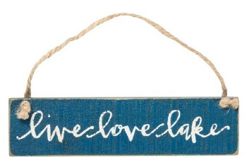 Hanging Wood Sign- Live Love Lake