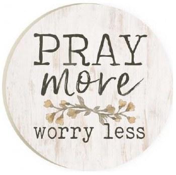Car Coaster- Pray More, Worry Less