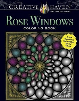 Creative Haven Adult Coloring Book- Rose Windows