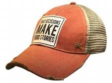 Women's Trucker Baseball Cap- Bad Decisions Make Good Stories