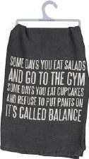 Dish Towel- It's Called Balance