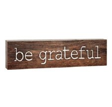 Skinny & Small Wood Sign- Be Grateful