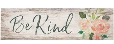 Skinny & Small Wood Sign- Be Kind