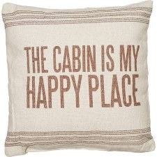 Decorative Pillow- The Cabin is My Happy Place