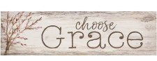 Skinny & Small Wood Sign- Choose Grace