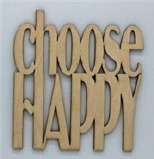 Wood Quote- Choose Happy