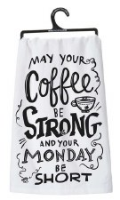 Dish Towel- Coffee Be Strong