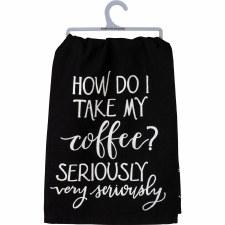 LOL Dish Towel- Coffee Seriously