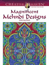 Creative Haven Adult Coloring Book- Magnificent Mehndi Designs