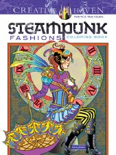 Creative Haven Adult Coloring Book- Steampunk Fashions