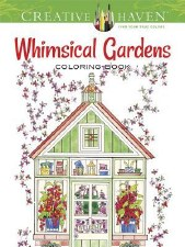 Creative Haven Adult Coloring Book- Whisical Gardens