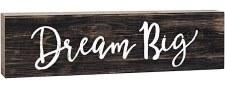 Skinny & Small Wood Sign- Dream Big