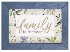 Framed Art Sign- Family is Forever