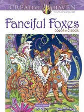 Creative Haven Adult Coloring Book- Fanciful Foxes