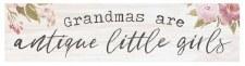 Skinny & Small Wood Sign- Grandmas Are