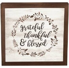 Framed Art Sign- Grateful, Thankful, & Blessed
