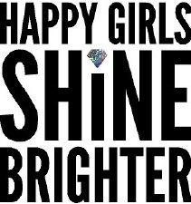 """Happy Girls Shine Brighter"" Vinyl"