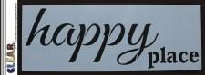 "Clear Scraps 6x16"" Stencil- Happy Place"