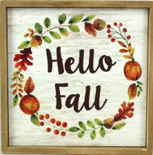 Gather by Nicole 8x8 Sign- Hello Fall