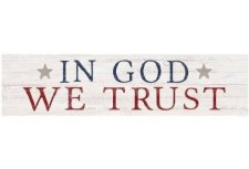 Skinny & Small Wood Sign- In God We Trust