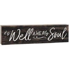 Skinny & Small Wood Sign- Well With My Soul