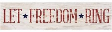 Skinny & Small Wood Sign- Let Freedom Ring